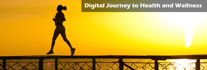 The Digital Journey to Health and Wellness