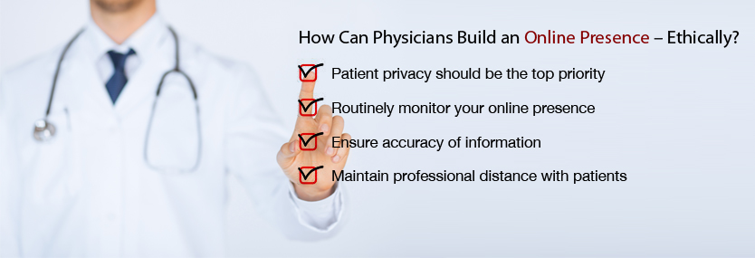 How Can Physicians Build an Online Presence – Ethically?