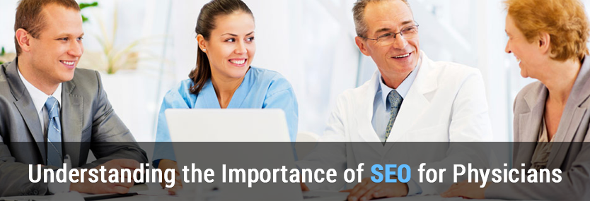 Understanding the Importance of SEO for Physicians