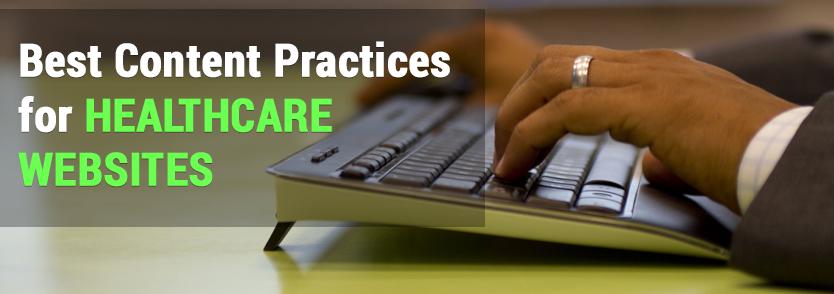 Best Content Practices for Healthcare Websites