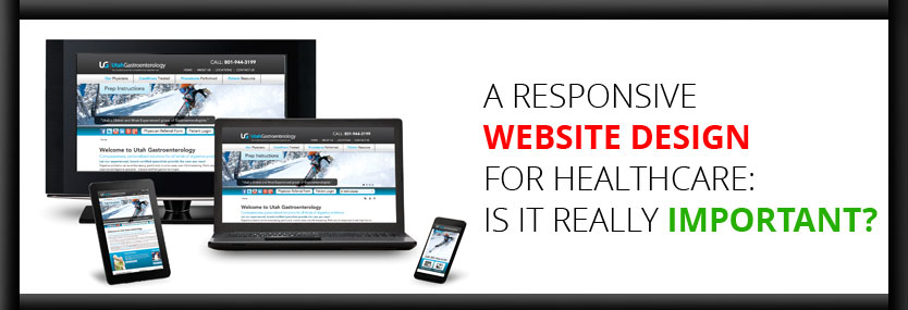 A Responsive Website Design for Healthcare: Is It Really Important?