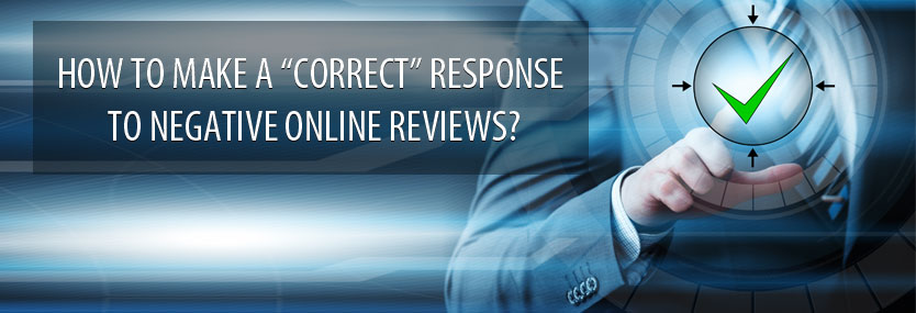 How to Make a Correct Response to Negative Online Reviews?