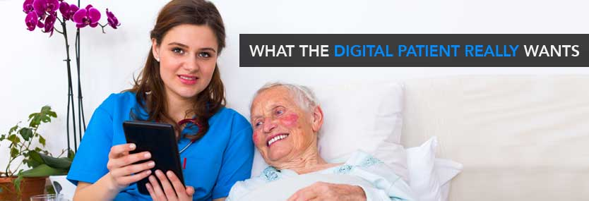 What the Digital Patient Really Wants
