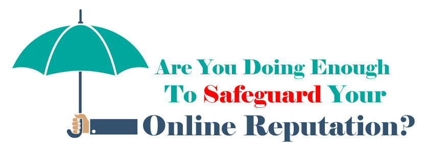 Are You as a Doctor Doing Enough To Safeguard Your Online Reputation?