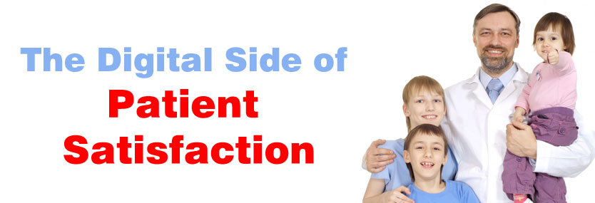 The Digital Side of Patient Satisfaction