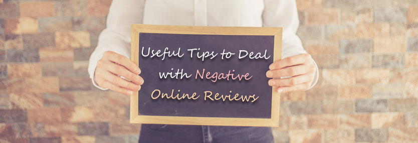 Useful Tips to Deal with Negative Online Reviews