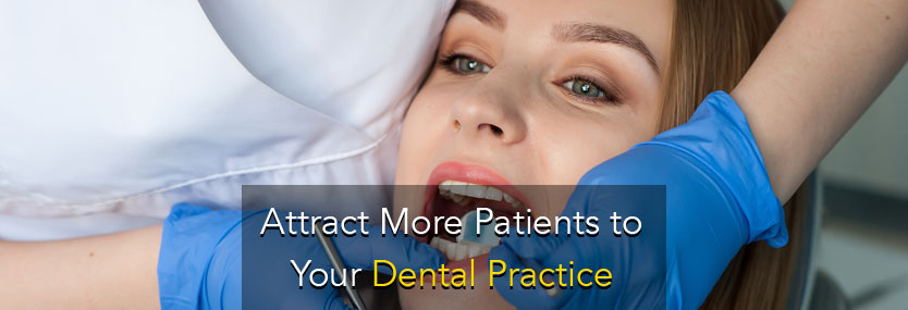 7 Online Marketing Ideas to Attract More Patients to Your Dental Practice
