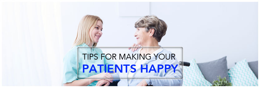 6 Great Tips for Making Your Patients Happy