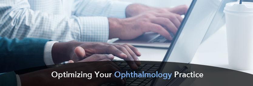 Optimizing Your Ophthalmology Practice