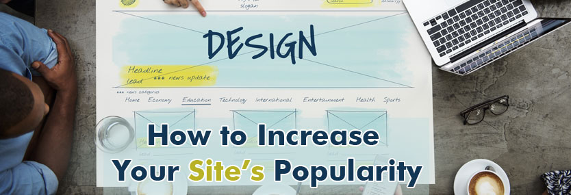 How to Increase Your Site's Popularity