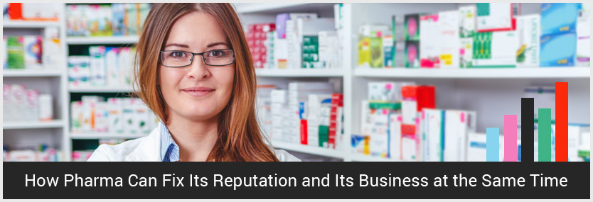 How Pharma Can Grow its Business by Fixing Reputation