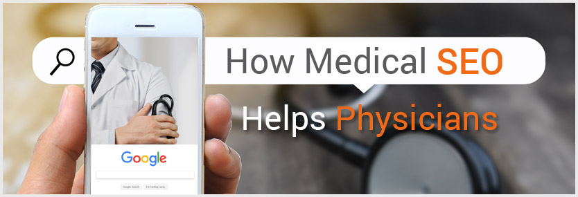 How Medical SEO Helps Physicians