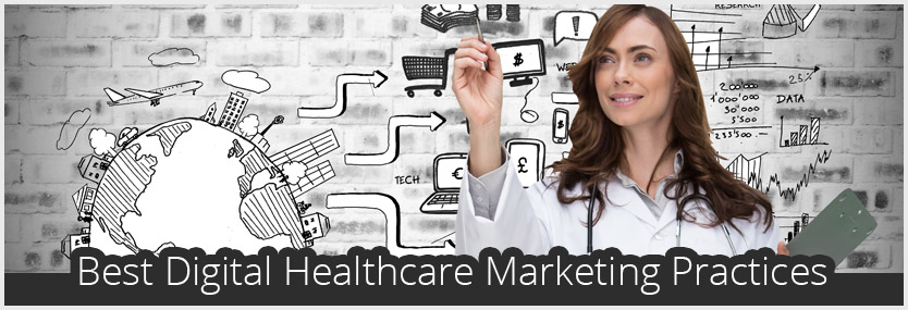 Best Digital Healthcare Marketing Practices