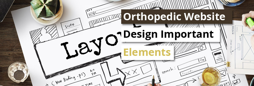 Orthopedic Website Design: Important Elements