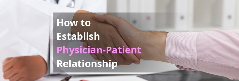 How to Build Doctor-Patient Relationship