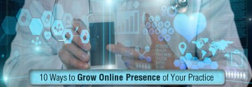 10 Ways to Grow Online Presence of Your Practice