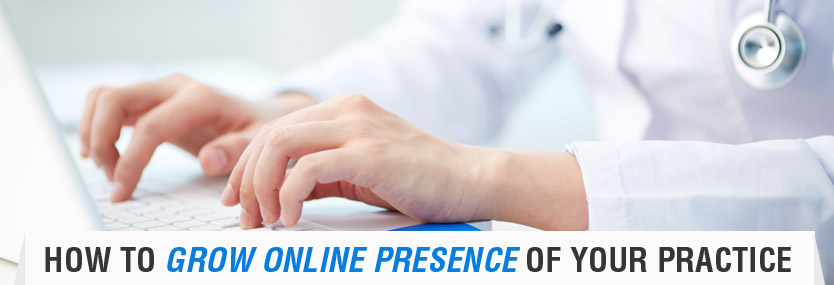 Four Ways to Grow Online Presence of Your Practice