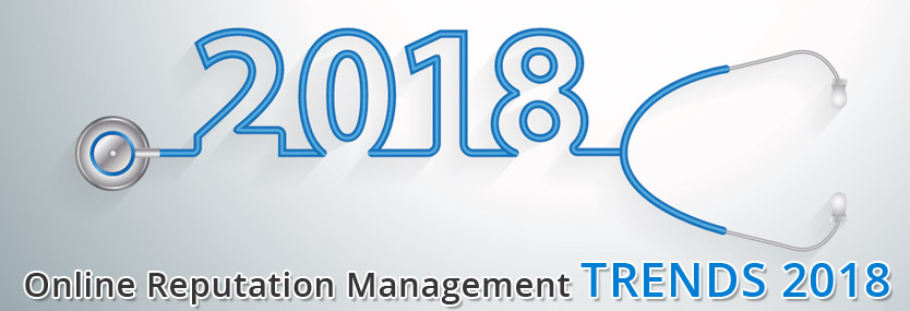 Health Online Reputation Management Trends 2018