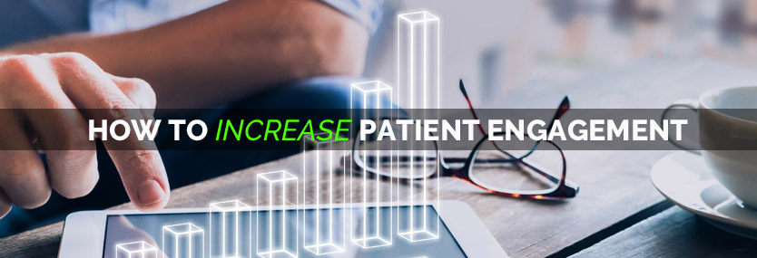 How to Increase Patient Engagement