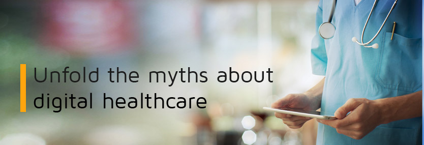 What Are the Myths About Digital Healthcare?