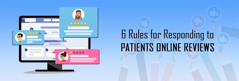 6 Rules for Responding to Patients' Online Reviews