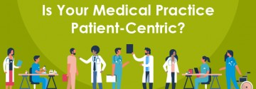 Is Your Medical Practice Patient-Centric